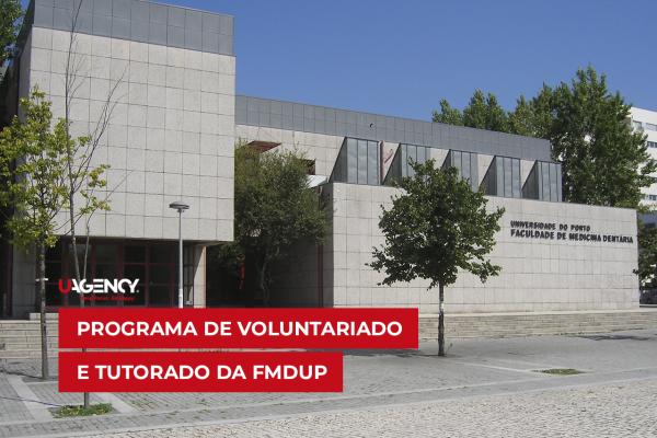 Programa de Mentoria e Tutorado da Faculdade de Medicina Dentária da Universidade do Porto